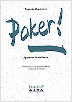 Livre Poker apprenez l'excellence de François Montmirel