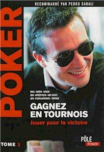 POKER - GAGNEZ EN TOURNOIS - Jouer pour la victoire